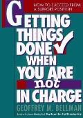 Getting Things Done When..not in Charge