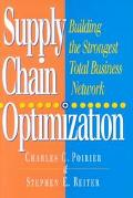 Supply Chain Optimization Building the Strongest Total Business Network