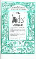 The Witches Almanac 2000-2001: The Complete Guide to Lunar Harmony