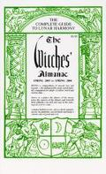 Witches' Almanac, Spring 2003 to Spring 2004 The Complete Guide to Lunar Harmony