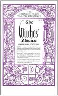 Witches' Almanac Spring 2004 to Spring 2005 The Complete Guide to Lunar Harmony