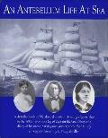 Antebellum Life at Sea Featuring the Journal of Sarah Jane Girdler, Kept Aboard the Clipper ...