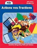 Actions with Fractions! Grades 4-9