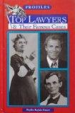 Top Lawyers & Their Famous Cases (Profiles)