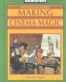 Motion Pictures: Making Cinema Magic (Innovators, 11)