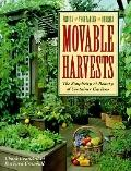 Movable Harvests: The Simplicity and Bounty of Container Gardens