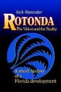 Rotonda: The Vision and the Reality, a Short History of a Florida Development