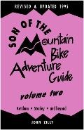 Son of the Mountain Bike Adventure Guide: Ketchum, Stanley, and Beyond