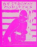 Destroy All Monsters Geisha This A Compilation of the First Six Issues of Destroy All Monste...