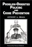 Problem-Oriented Policing and Crime Prevention