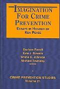 Imagination for Crime Prevention Essays in Honour of Ken Pease