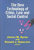 New Technology of Crime, Law and Social Control