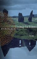 Circling the Stones Poems