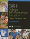 Art and Science of Diabetes Self-Management Education Desk Reference