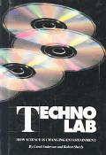 Techno Lab How Science Is Changing Entertainment