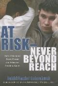 At Risk - Never Beyond Reach
