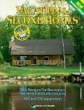 Vacation and Second Homes: 345 Designs for Recreation, Retirement and Leisure Living : 480 t...