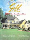 Home Planners Gold: 200 of Our Finest Home Plans in Full Color