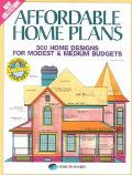 Affordable Home Plans: 300 Home Designs for Modest and Medium Budgets - Home Planners Inc - ...