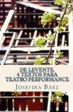 De Levente. 4 textos para teatro performance (Spanish Edition)
