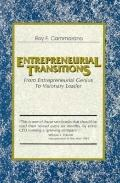 Entrepreneurial Transitions From Entrepreneurial Genius to Visionary Leader