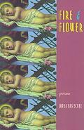 Fire & Flower Poems