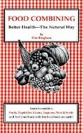 Food Combining: Better Health - the Natural Way