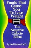 Foods That Cause You to Lose Weight; The Negative Calorie Effect