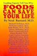 Foods Can Save Your Life Leading Experts Tell You Why