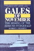 Gales of November Sinking of the Edmund Fitzgerald