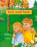 Joey and Sam: