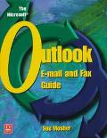 The Microsoft Outlook: E-Mail and Fax Guide - Sue Mosher - Paperback
