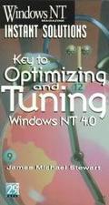 Key to Optimizing and Tuning Windows NT 4.0