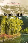 Basalt and the Frying Pan: Legacy of the Colorado Midland Railroad