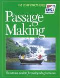 Passage Making The National Standard for Quality Sailing Instruction