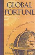 Global Fortune The Stumble and Rise of World Capitalism
