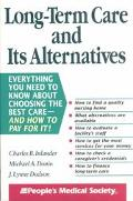 Long-Term Care and Its Alternatives