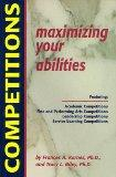 Competitions: Maximizing Your Abilities