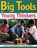 Big Tools for Young Thinkers