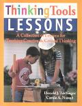 Thinking Tools Lessons A Collection of Lessons for Teaching Creative & Critical Thinking