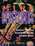 Mind Stretchers Creative Thinking Extensions for the Content Area
