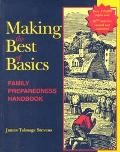 Making the Best of Basics Family Preparedness Handbook