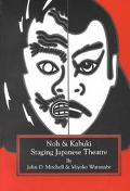 Staging Japanese Theatre Noh & Kabuki