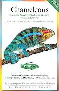 Chameleons Care and Breeding of Jackson's, Panther, Veiled, and Parson's