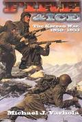 Fire and Ice The Korean War 1950-1953