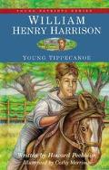 William Henry Harrison, Young Tippecanoe Young Tippecanoe
