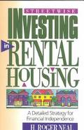 Streetwise Investing in Rental Housing A Detailed Strategy for Financial Independence