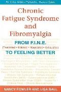 Chronic Fatigue Syndrome and Fibromyalgia: From F.I.N.E. (Frustrated, Irritated, Nauseated, ...