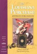 Louisiana Purchase Jefferson's Noble Bargain?