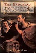 Enduring Edmund Burke Bicentennial Essays